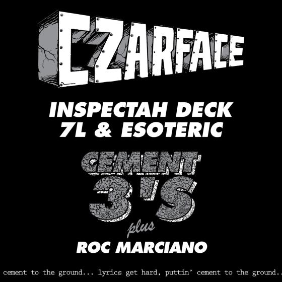 CZARFACE Inspectah Deck & 7L & Esoteric Roc Marciano Cement 3's