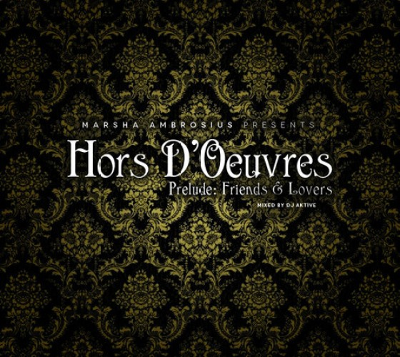 Marsha Ambrosius - Hors D'Oeuvres Prelude Friends & Lovers