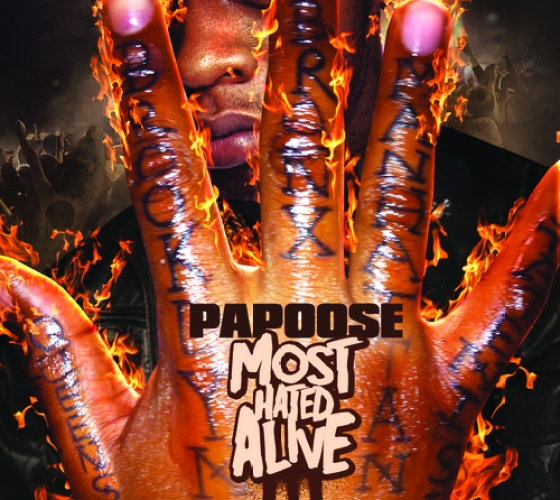 Papoose Most Hated Alive Mixtape