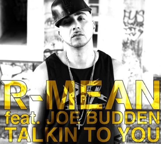 R-Mean Ft. Joe Budden 'Talkin To You' (produced by KingTech)