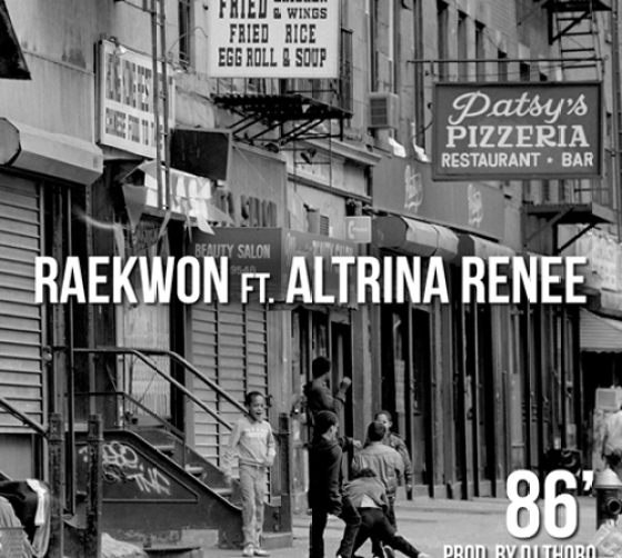 Raekwon Ft Altrina Renee - 86