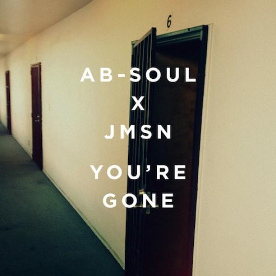 Ab-Soul & JMSN – Youre Gone