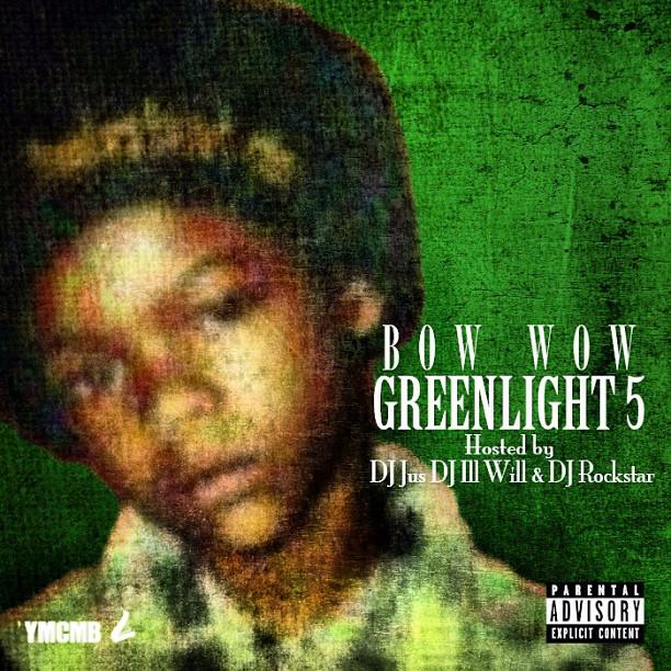 Bow Wow - Green Light 5 (Mixtape)