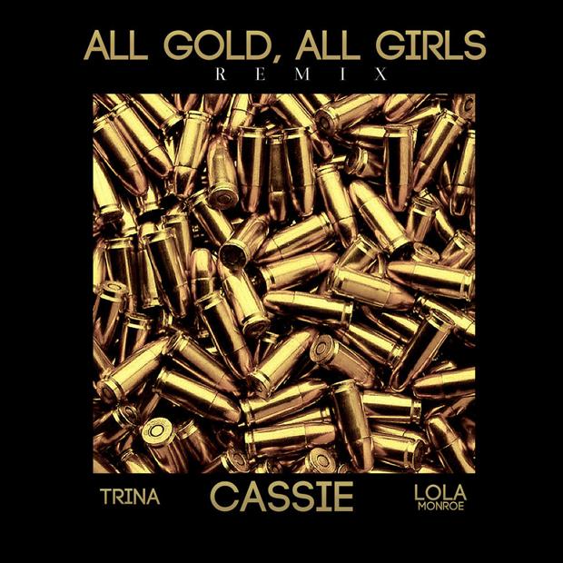 Cassie Ft. Trina Lola Monroe 'All Girls, All Gold'