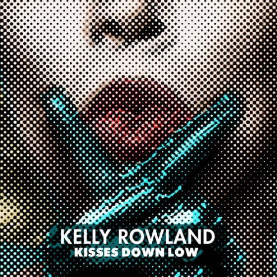 Kelly Rowland - Kisses Down Below
