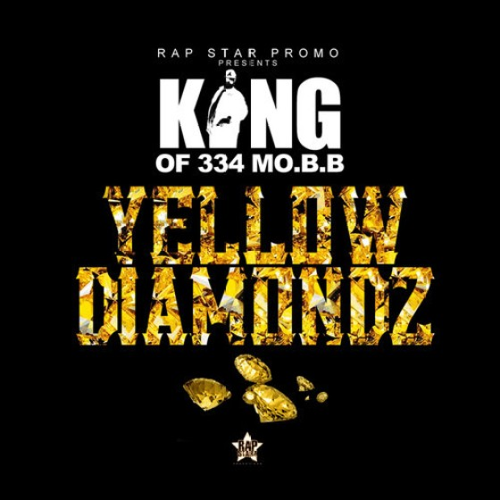 King (of 334 M.O.B.B.)- 'Yellow Diamondz'