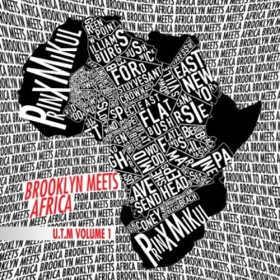 PRINXMIKUL BROOKLYN MEETS AFRICA (U.T.M.) VOL. 1
