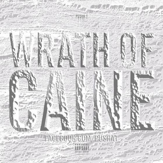 Pusha T 'Wrath Of Caine' - Mixtape