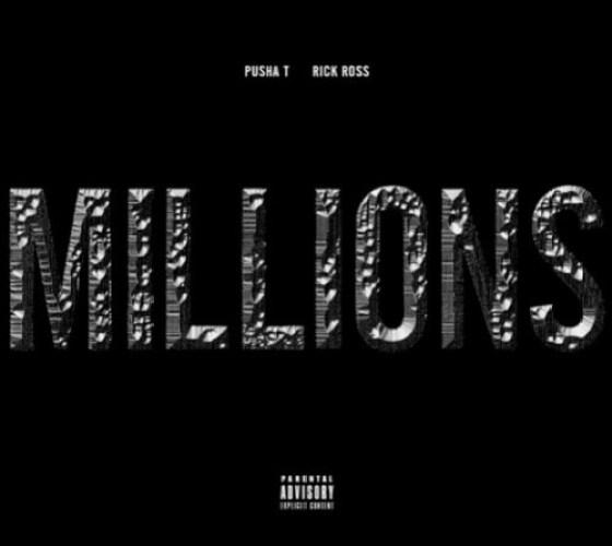 Pusha T x Rick Ross  - Millions