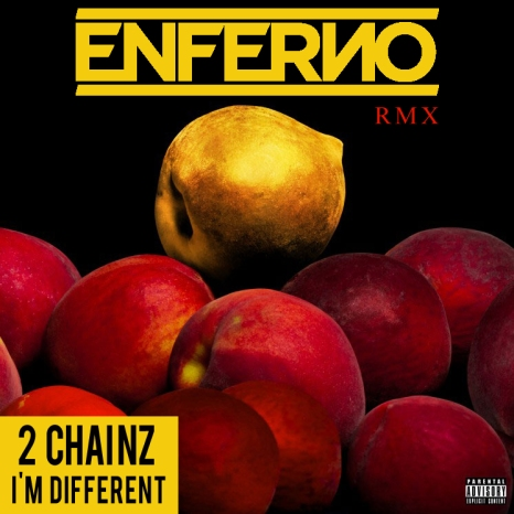 2 Chainz - I'm Different ENFERNO Live Remix