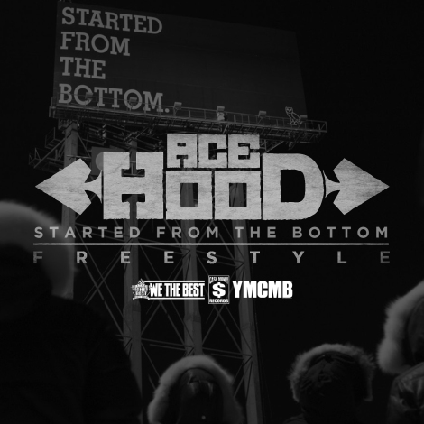 Ace Hood 'Started From The Bottom' (Freestyle)