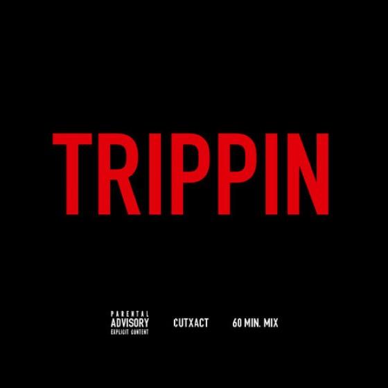 CutXact  - Trippin