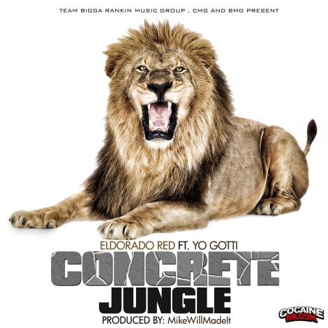 ELDORADO RED 'CONCRETE JUNGLE' FT. YO GOTTI