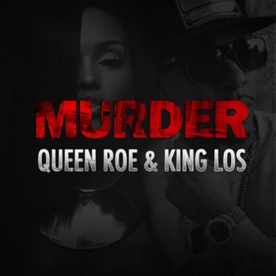 Lola Monroe Ft. King Los 'Murder'