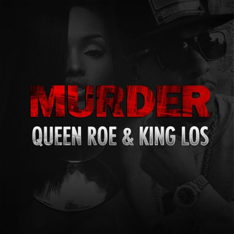 Lola Monroe Ft. King Los 'Murder'
