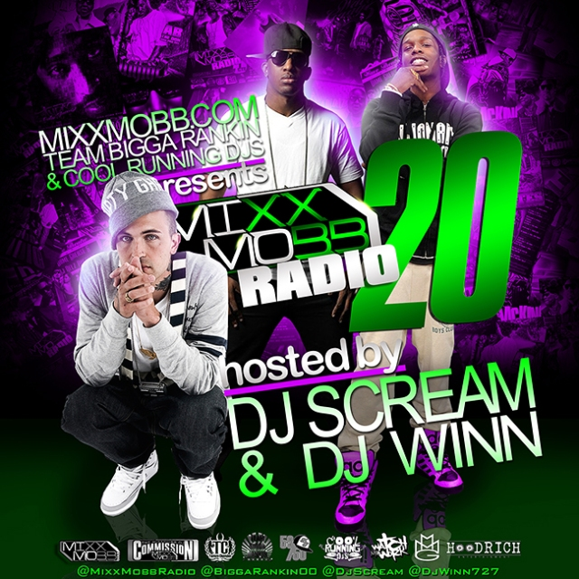 MixxMobb Radio 20 Hosted by Dj Scream & Dj Winn