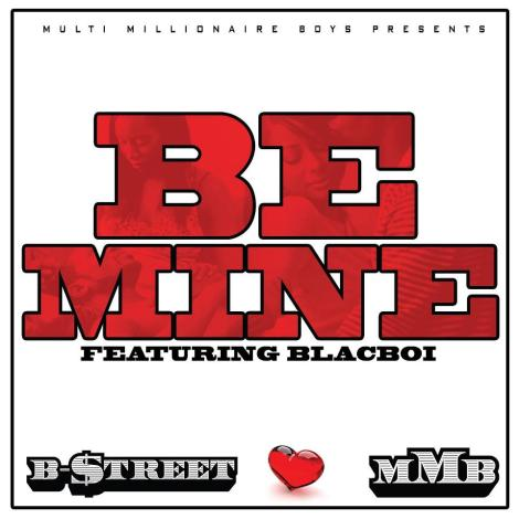 $treet-Be Mine feat (Blacboi)