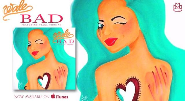 Wale Ft. Tiara Thomas -Bad (Official Lyric Video)