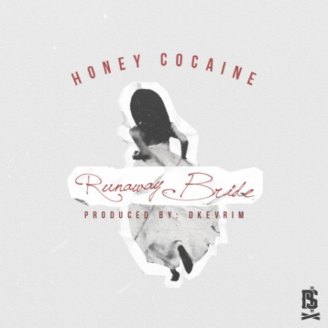 Honey Cocaine Runaway Bride