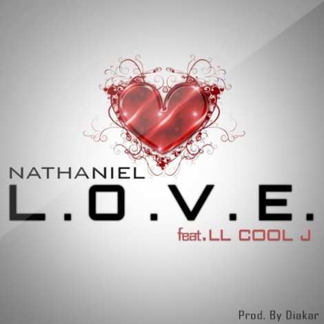 Nathaniel Ft. LL Cool J L.O.V.E.