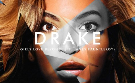 Drake 'Girls Love Beyonce'