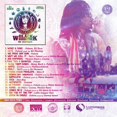 Future & FreeBand Gang Black Woodstock - The Soundtrack Tracklist