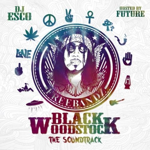 Future & FreeBand Gang Black Woodstock - The Soundtrack