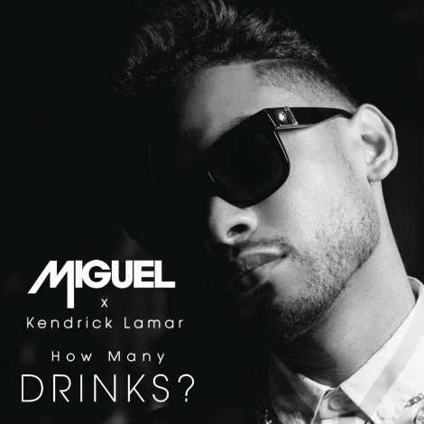 Miguel Ft. Kendrick Lamar 'How Many Drinks'