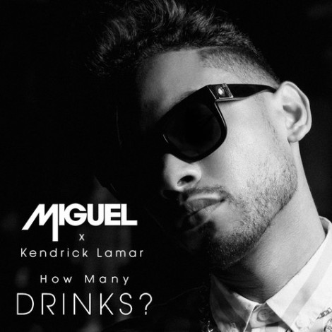 Miguel 'How Many Drink' (Remix)