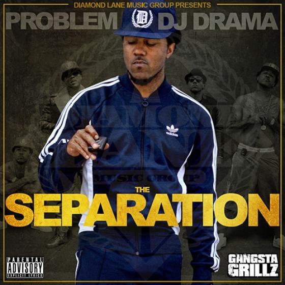 Problem 'The Separation' mixape