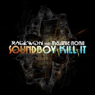 Raekwon Ft. Melanie Fiona 'Soundboy Kill It'