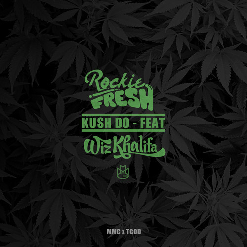 Rockie Fresh Ft. Wiz Khalifa 'Kush We Do'