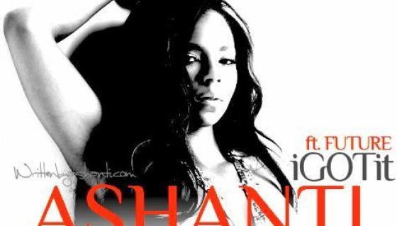 Ashanti Ft. Future 'I Got It'