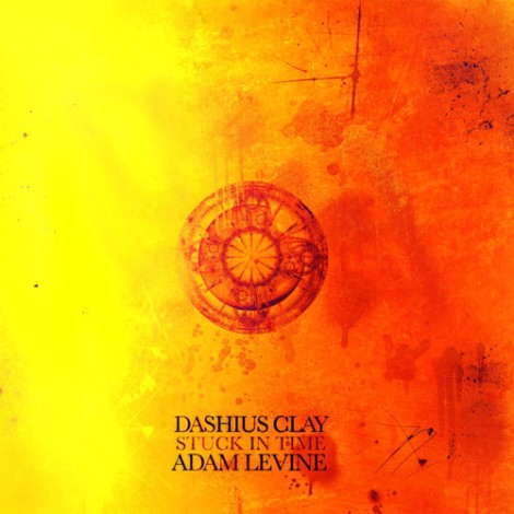 Dashius Clay - Stuck In Time Feat. Adam Levine