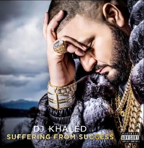 DJ Khaled – Suffering From Success (Artwork)