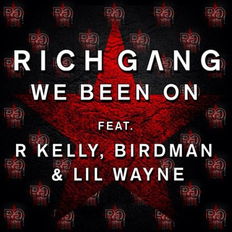 Lil Wayne Birdman R. Kelly 'We Been On'
