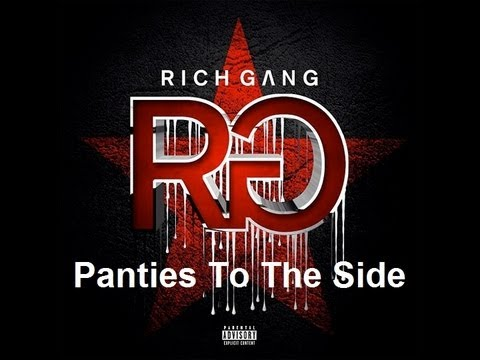 Rich Gang 'Panties To The Side'