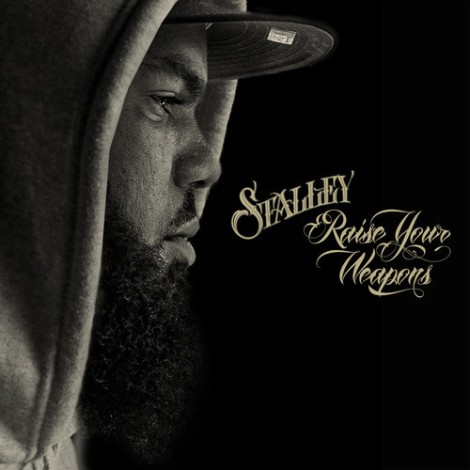 Stalley - Raise Your Weapons