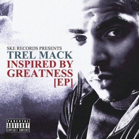 Trel Mack-Inspired By Greatness EP