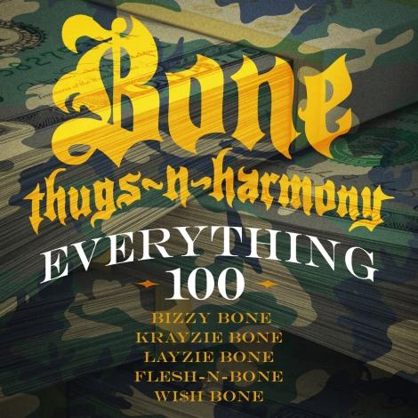 Bone Thugs-N-Harmony 'Everything 100'