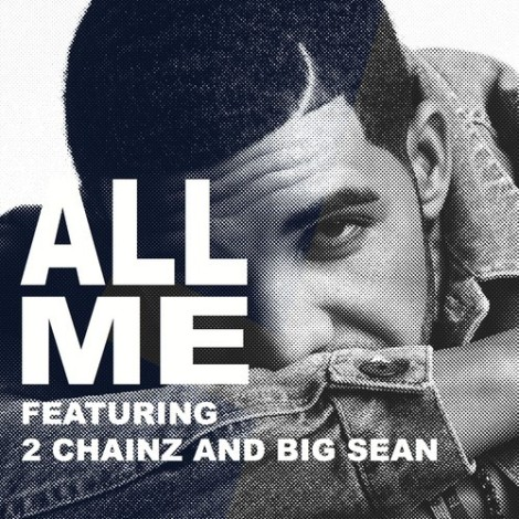 Drake 'All Me' Ft. 2 Chainz and Big Sean