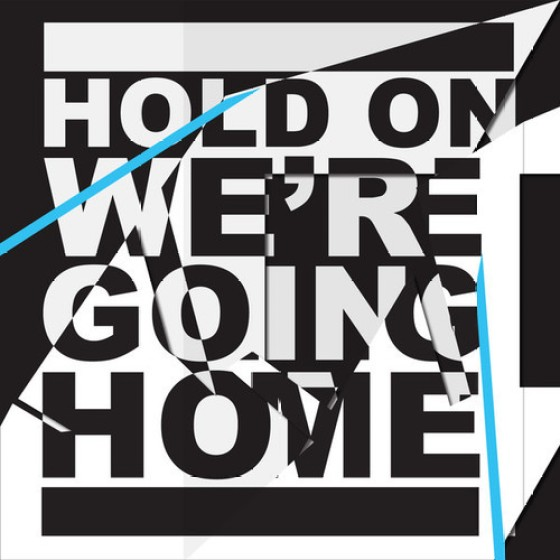Drake 'Hold On, We're Going Home'