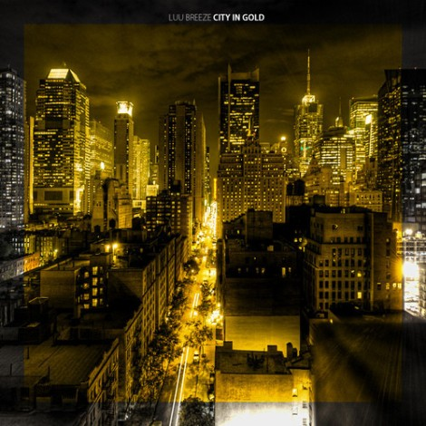 Luu Breeze 'City In Gold' Album