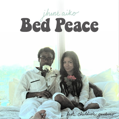 bed peace jhene aiko Ft. Childish Gambino