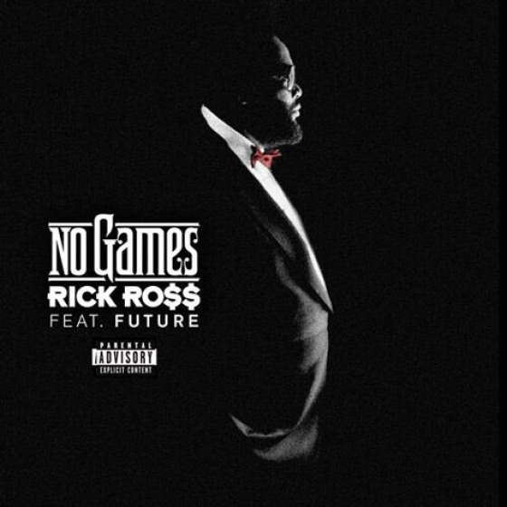 Rick Ross 'No Games'