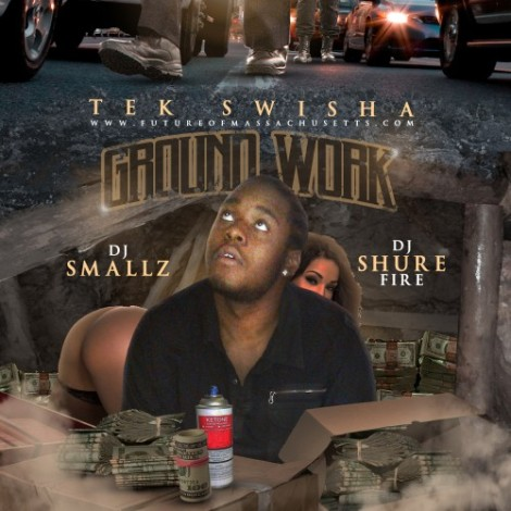Tek Swisha - Ground Work