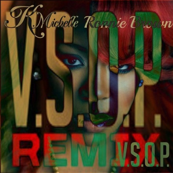 K.Michelle - V.S.O.P. Remix featuring Ronnie Brown