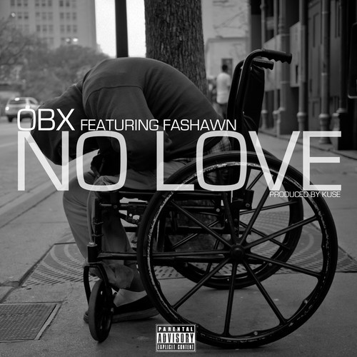 OBX - No Love feat Fashawn