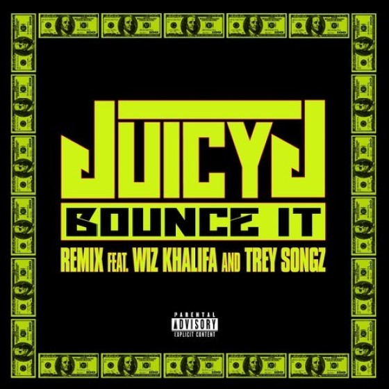 JUICY J Ft. WIZ KHALIFA & TREY SONGZ – 'BOUNCE IT (REMIX)'