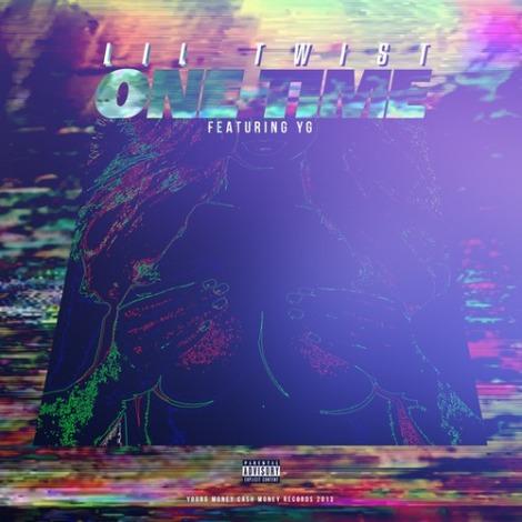 Lil Twist - One Time Ft. YG